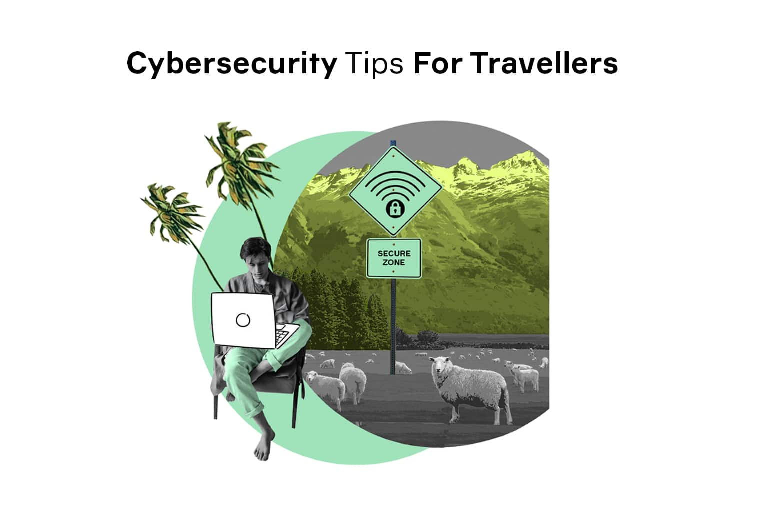 cybersecurity tips for travellers